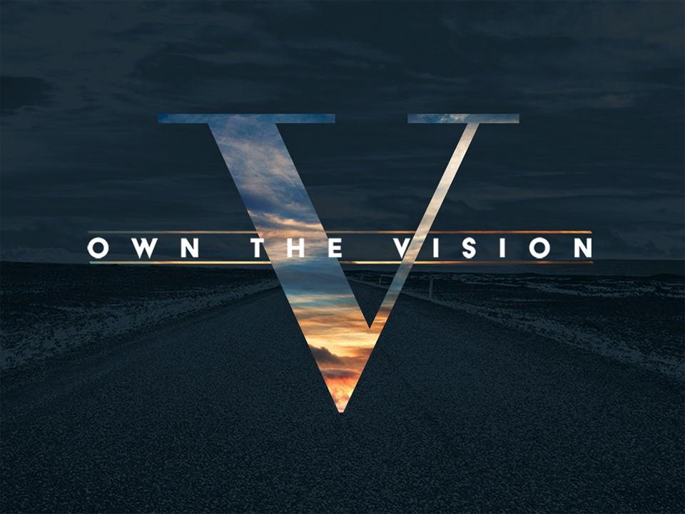 Own the Vision: Preaching & Praying – Cornerstone Baptist Church